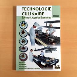 Technologie culinaire savoirs et approfondissements