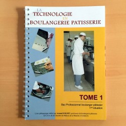 La technologie en Boulangerie Pâtisserie: Tome 1