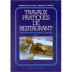 Travaux pratiques de restaurant tome 1
