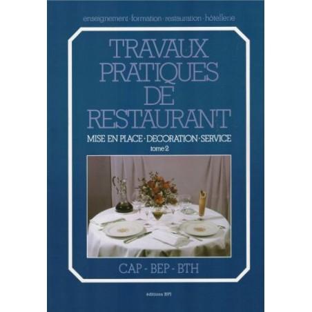 Livre - Travaux pratiques de restaurant tome 2