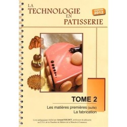 La technologie en pâtisserie: Tome 2